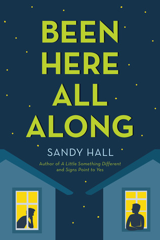 Been Here All Along by Sandy Hall | Book Review