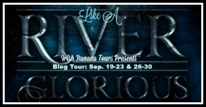 Like A River Glorious Blog Tour | Semi-Review