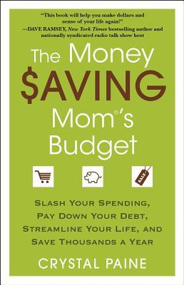 Living Well, Spending Less | Love Your Life Not Theirs | The Money Saving Mom's Budget