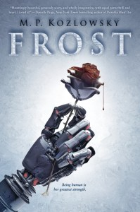 Frost by MP Kozlowsky is about a girl named Frost who has basically spent her entire life in this abandoned apartment building isolated from other humans.