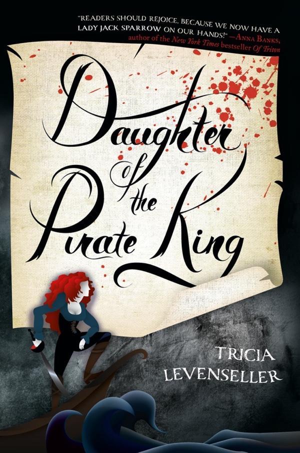 Daughter Of The Pirate King by Tricia Levenseller   Book Review