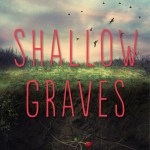 Shallow Graves by Kali Wallace s told from the perspective of Breezy, a girl who wakes up after being dead for a year. Click here to find out more.