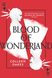 Blood Of Wonderland by Colleen Oakes | Book Review