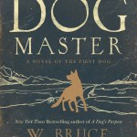 The Dog Master by W. Bruce Cameron, however, absolutely interested me because I am just wild about dogs. Click here to find out why you should read it.