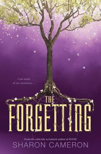 The Forgetting by Sharon Cameron focuses on this girl named Nadia who lives in the city of Canaan. Overall, I enjoyed The Forgetting. Click to find out why.