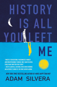 History Is All You Left Me by Adam Silvera | Book Review