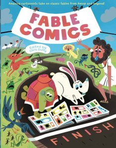 Chris Duffy's Fable Comics features twenty eight fables - not just Aesop's fables, but ones from all over with illustrations by twenty six different artists.
