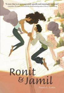 Ronit & Jamil by Pamela Laskinis a retelling of Romeo & Juliet, but set in the Gaza strip. One teen is Palestinian. The other teen is Israeli.