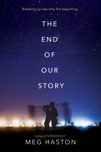The End Of Our Story by Meg Haston is basically about a breakup. It begins with a break up between Wil and Bridge. Find out why I liked it here.