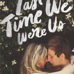 The Last Time We Were Us by Leah Konen is definitely one of those books that is 100% appropriate for your beach bag. Click here to find out why.