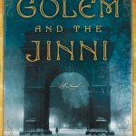 The Golem And The Jinni by Helene Wecker absolutely took me FOREVER to finally finish and read. However it was well worth the time spent on it.
