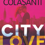 City Love by Susane Colasanti is the start of a cute, contemporary trilogy set in New York City about three college bound girls on the cusp of love.