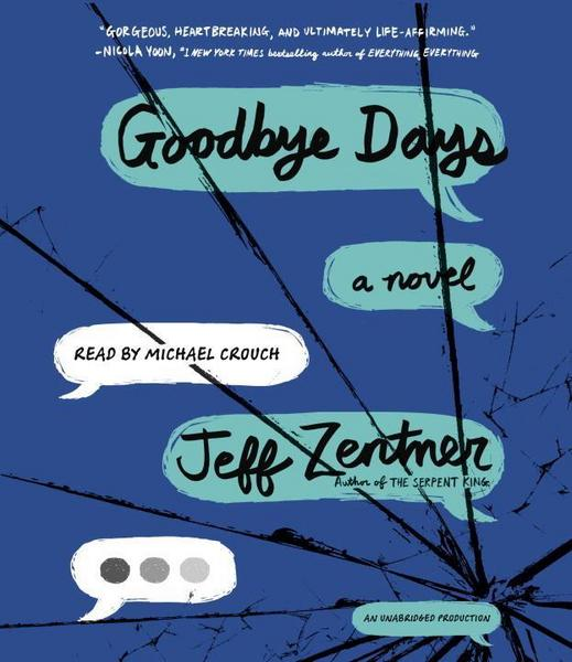 Goodbye Days by Jeff Zentner | Audiobook Review