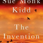 "The Invention Of Wings by Sue Monk Kidd follows the story of Sarah Grimke and Hettie ""Handful"" Grimke with alternating point of view chapters."