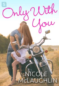 Only With You by Nicole McLaughlin | Book Review