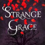 Strange Grace by Tessa Gratton is the kind of book that makes me think of fall. The storyline looks dark.