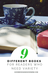 9 Books For Readers Who Want Variety