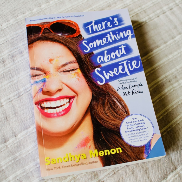 At this point in my life I am basically obsessed with the books by Sandhya Menon.There's Something About Sweetie is the third book I've read by Menon and oh my goodness. THEY KEEP GETTING BETTER AND BETTER.