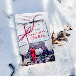 I am so glad I listened toLast Christmas In Paris by Hazel Gaynor and Heather Webb. I wasn't entirely sure what to expect - except that this book is set during World War I and takes places through letters.