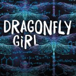 Dragonfly Girl by Marti Leimbach appealed to me because the main character, Kira, is SO into science at basically the detriment of everything else.