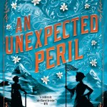 Deanna Raybourn's Veronica Speedwell series is special. An Unexpected Peril is the sixth book in the series, so of course I knew I was going to read it.