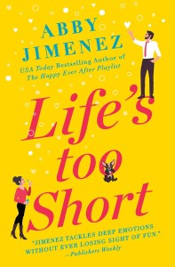 Reading Life's Too Short, her third book was such a treat. I fell hard and fast for this book and basically inhaled it.