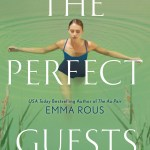 I highly recommend if you do read The Perfect Guests by Emma Rous that you pick up the audiobook version.
