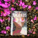 I really genuinely lovedThe Black Kids. Not because Reed's debut is easy to read or feel good. I thought this book was authentic.