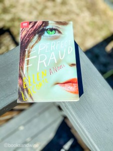 Ellen LaCorte'sThe Perfect Fraud is a thriller that follows two women, Claire and Rena. One is a psychic and the other is a mommy blogger.