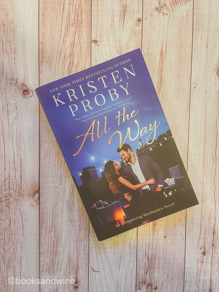All The Way by Kristen Proby | Book Review