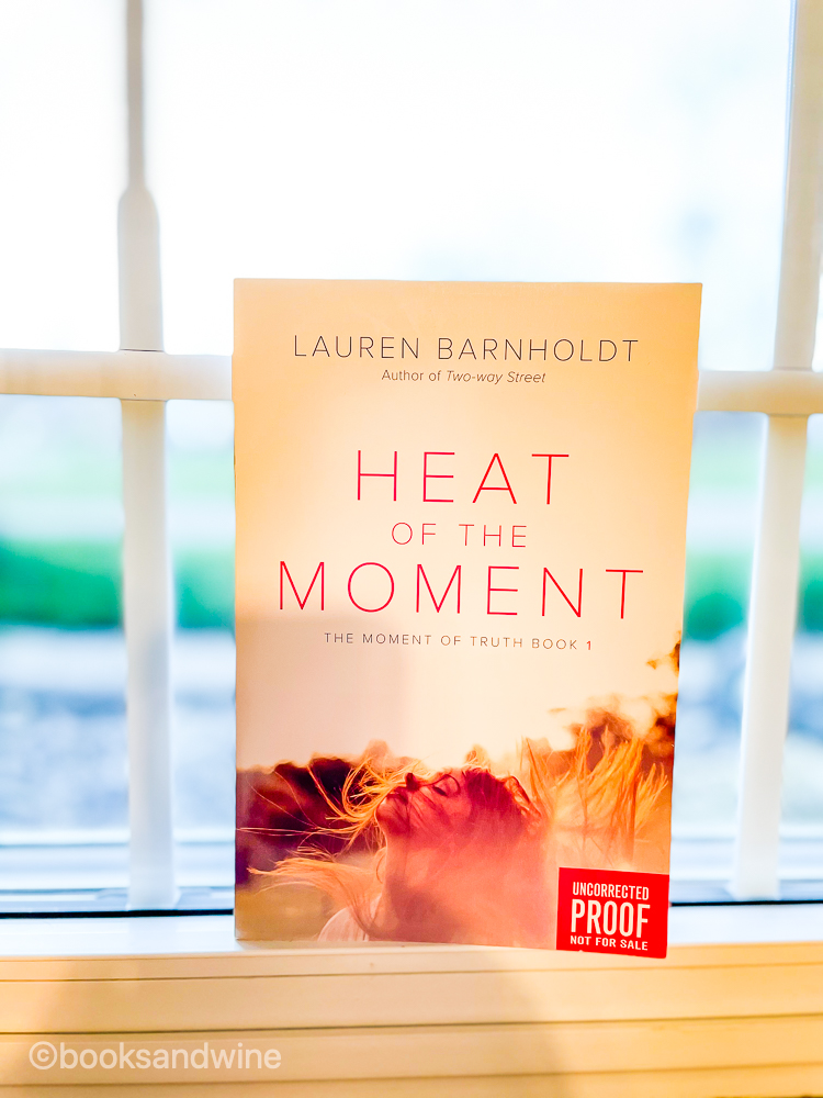 Heat Of The Moment by Lauren Barnholdt | Book Review