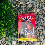 ReadingRise To The Sunby Leah Johnson is an experience. You can practically feel the Farmland music festival as you read this book.