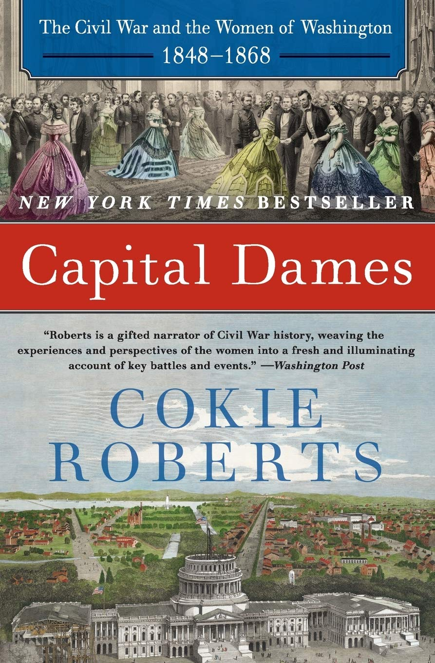 Capital Dames by Cokie Roberts   Book Review