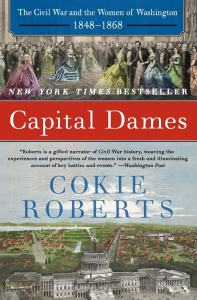Last summer one of my biggest reading accomplishments was readingCapital Dames by Cokie Roberts. As much as I love history and women's history in particular -Capital Dames was a little bit out of my wheelhouse.