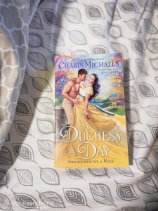 A Duchess A Day is the first of Charis Michaels'Awakened By A Kiss historical romance series which is loosely inspired by fairy tales.