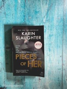 Pieces Of Her by Karin Slaughter is immediately engaging right off the bat. This was my first book by Slaughter but absolutely not the last.
