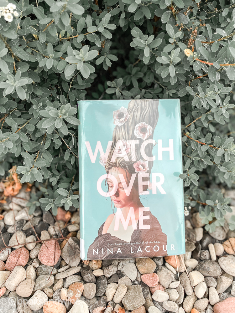 Watch Over Me by Nina LaCour | Book Review