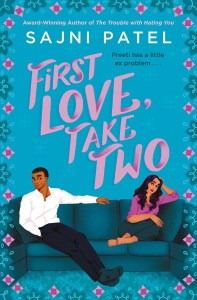I am such a sucker for the second chance love trope -- so of courseFirst Love, Take Two by Sajni Patel appealed to me.