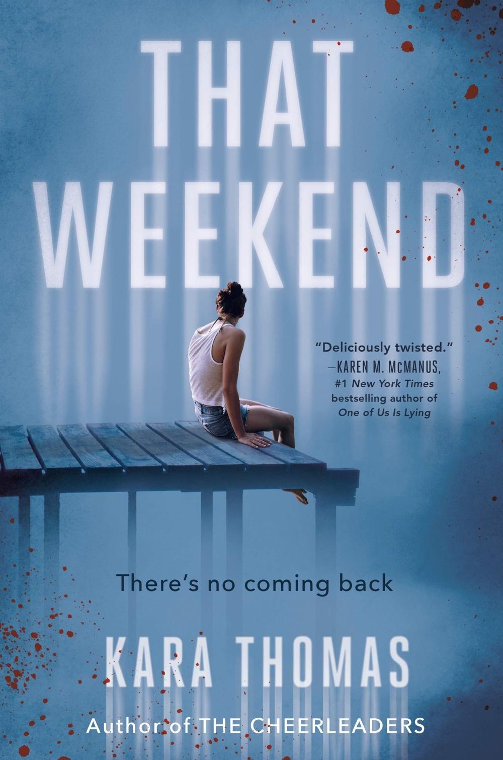 That Weekend by Kara Thomas   Audiobook Review