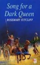Image result for song for a dark queen sutcliff