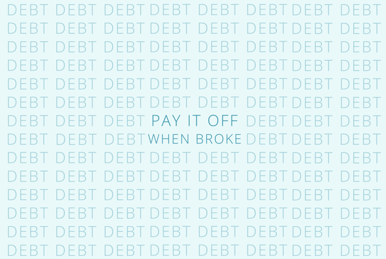 The Best Way to Pay Off Debt When You're Broke