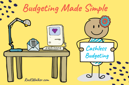 simple cashless budgeting method if you don't make enough money to save