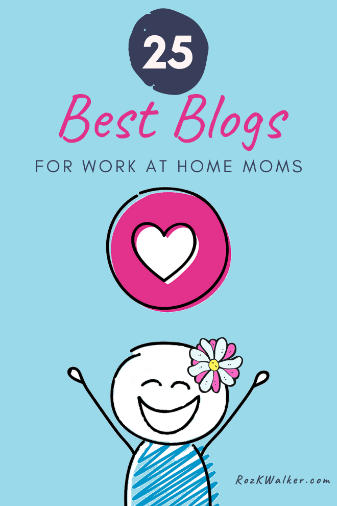 Top 25 Work at Home Mom Blogs