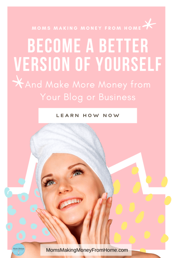 Happy woman with hair in a towel with caption, Become a Better Version of Yourself
