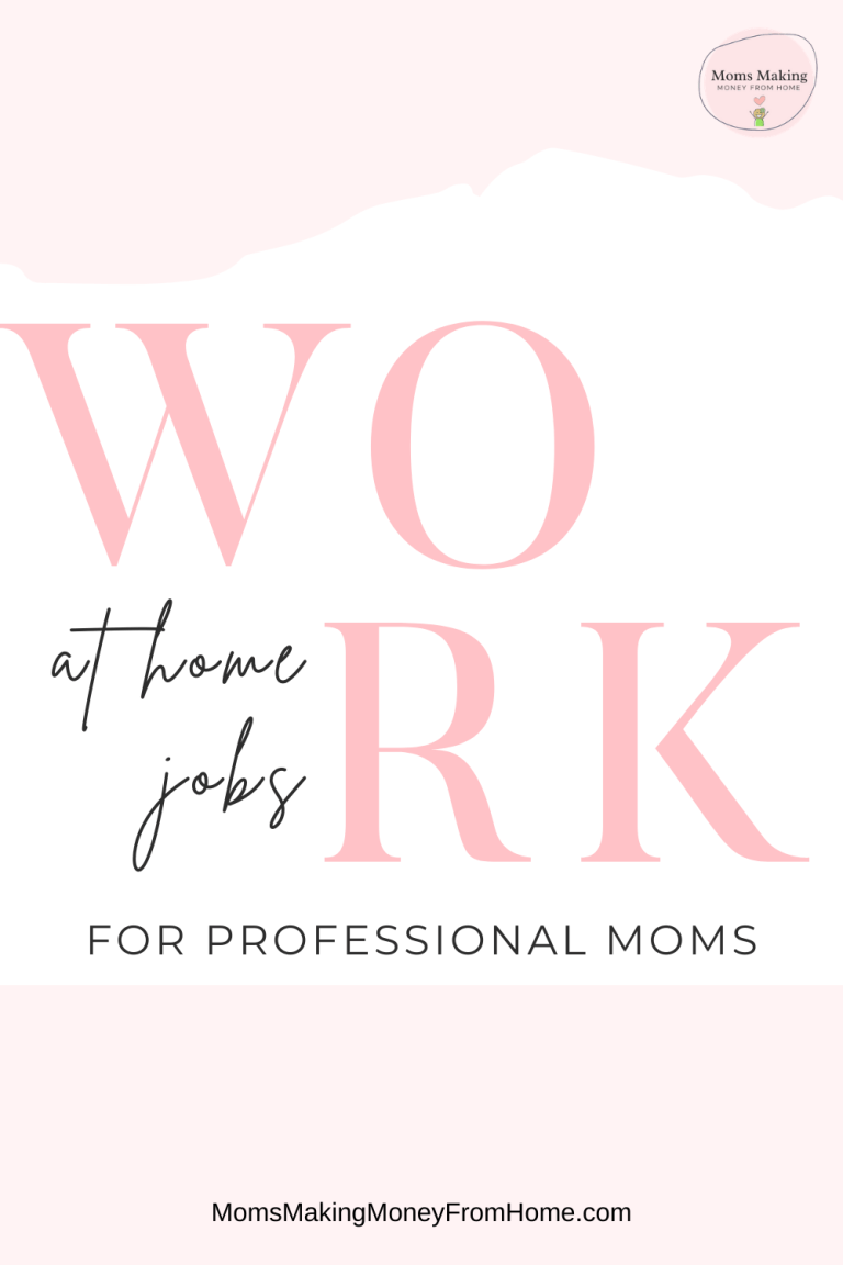 This Week's Latest Stay at Home Mom Jobs for Professional moms
