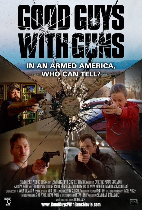 Good Guys With Guns, Jordan Ancel, Award Winning, Writer, Director, Filmmaker, Movie, Film