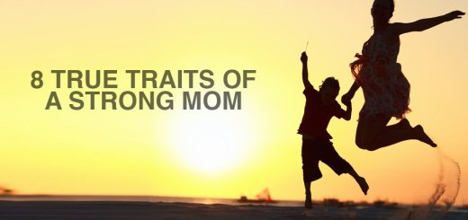 Traits of a strong mom