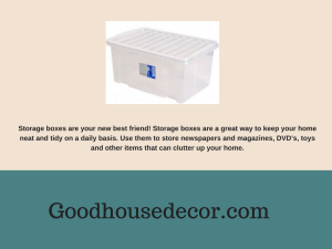 use storage boxes to make your home tidy