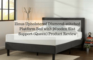Zinus Upholstered Diamond-stitched Platform Bed with Wooden Slat Support (Queen) Product Review