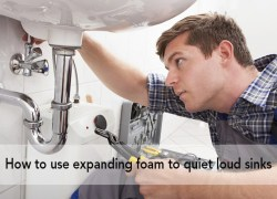 How to use expanding foam to quiet loud sinks_olam